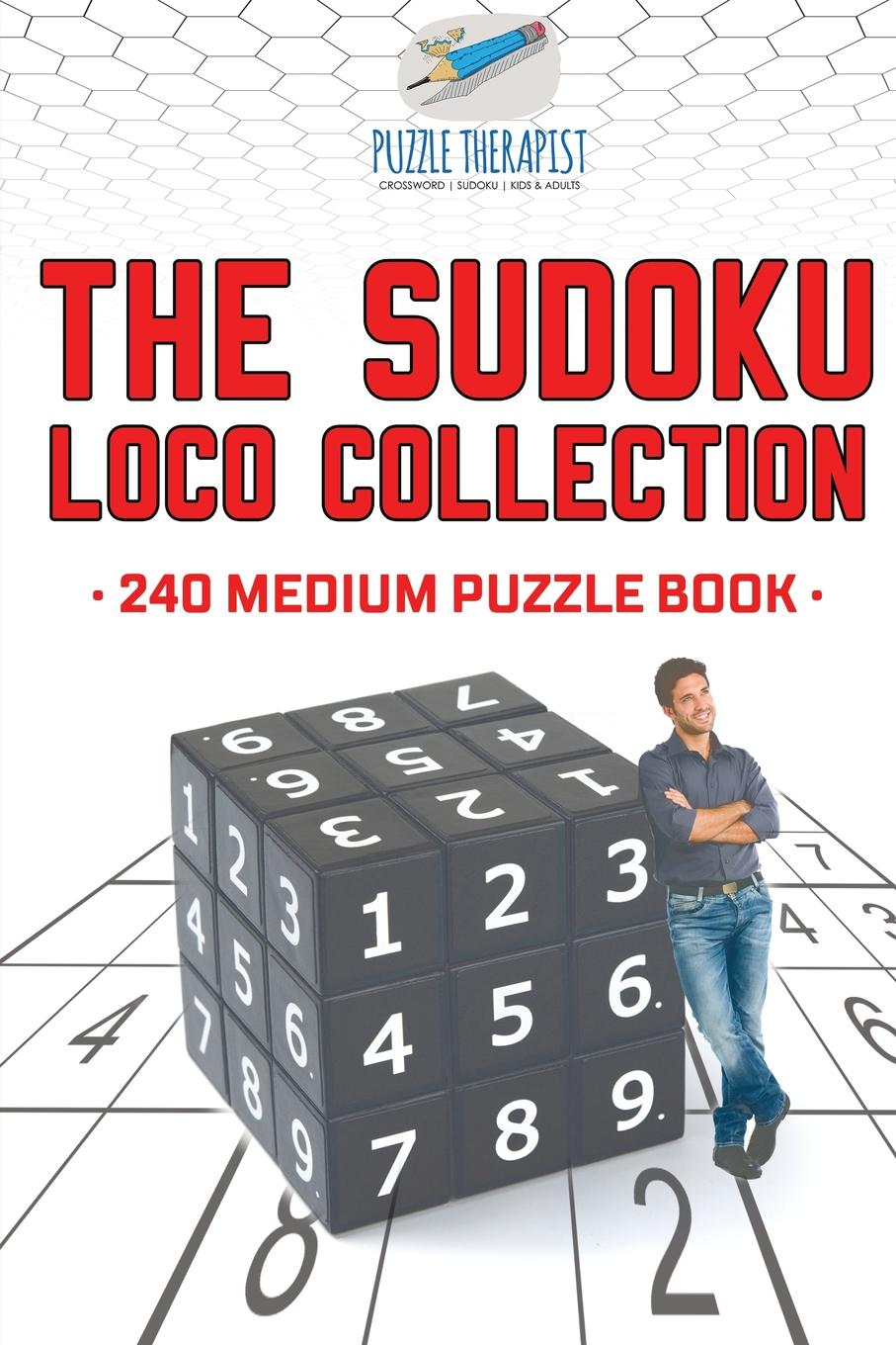 Puzzle Therapist The Sudoku Loco Collection . 240 Medium Puzzle Book lotto links an educational approach to predicting winning the pick 3 numbers game