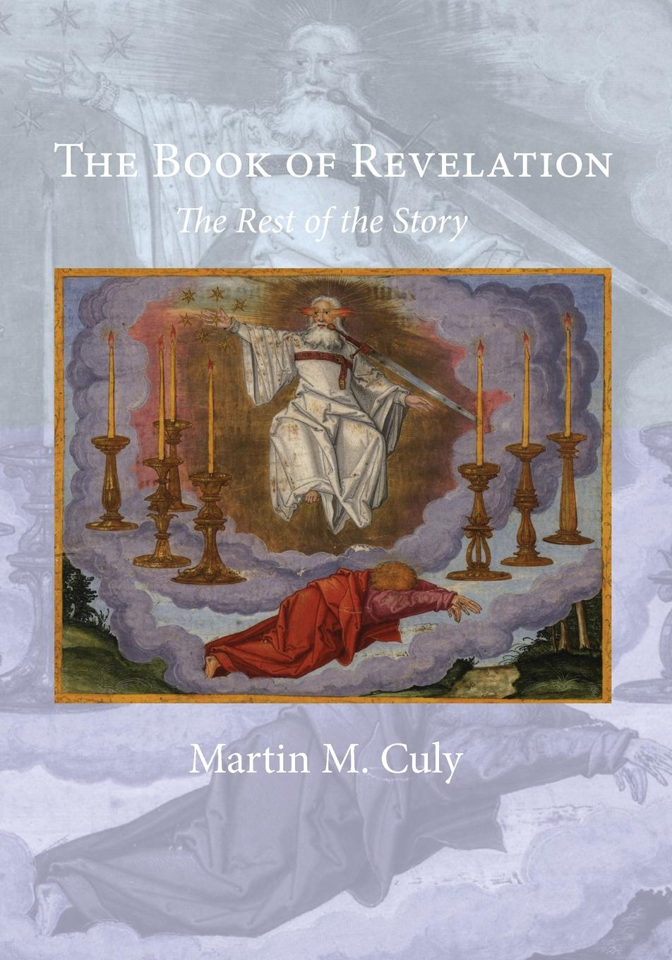 Martin M. Culy The Book of Revelation