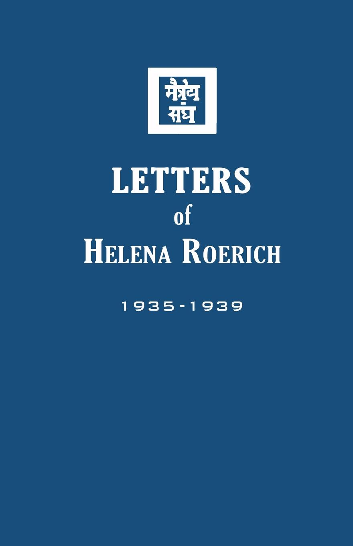 цена Helena Roerich Letters of Helena Roerich II. 1935-1939 онлайн в 2017 году