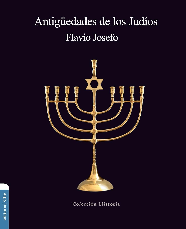 Zondervan Antiguedades de los Judios paul roth 1492bravura sefaradi la victoriosa saga de los judios expulsados de espana des el refugio holandes a la fundacion de nueva york