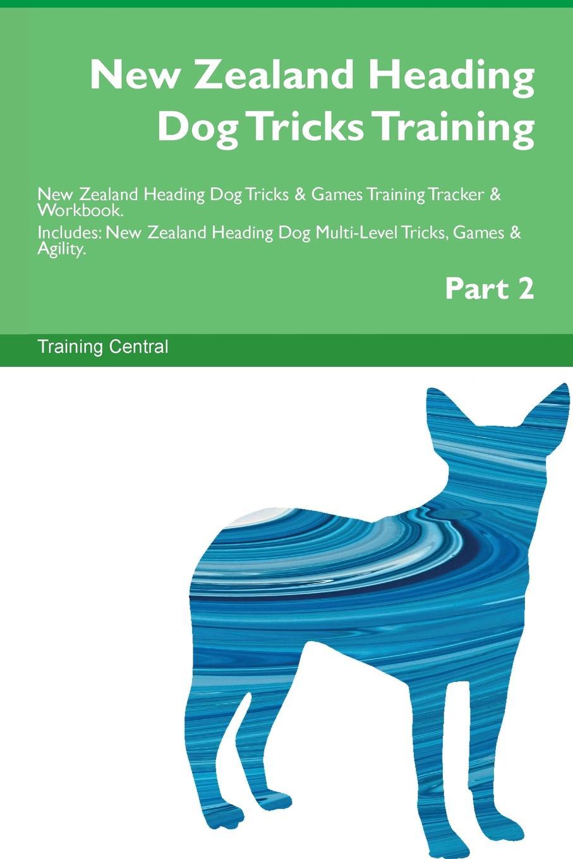 Training Central New Zealand Heading Dog Tricks Training New Zealand Heading Dog Tricks . Games Training Tracker . Workbook. Includes. New Zealand Heading Dog Multi-Level Tricks, Games . Agility. Part 2 2019 icc cricket world cup india v new zealand