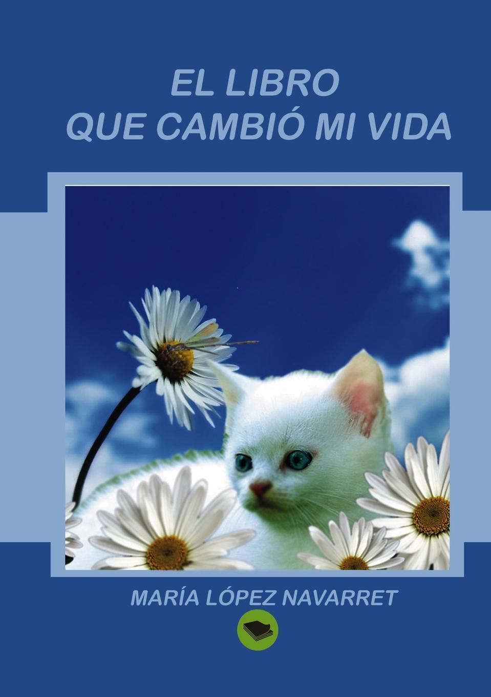María Navarret López El libro que cambio mi vida ana maría sancho biesa la vida compartida amarse y mirarse ii