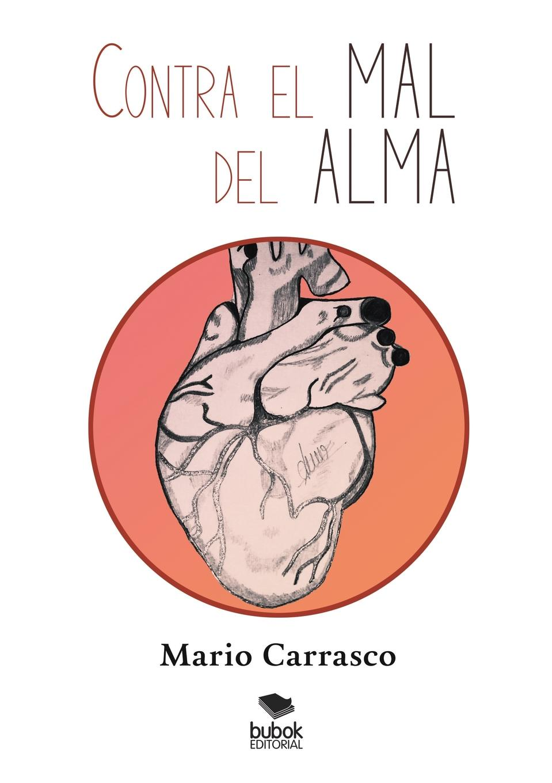 Mario Carrasco Contra el mal del alma