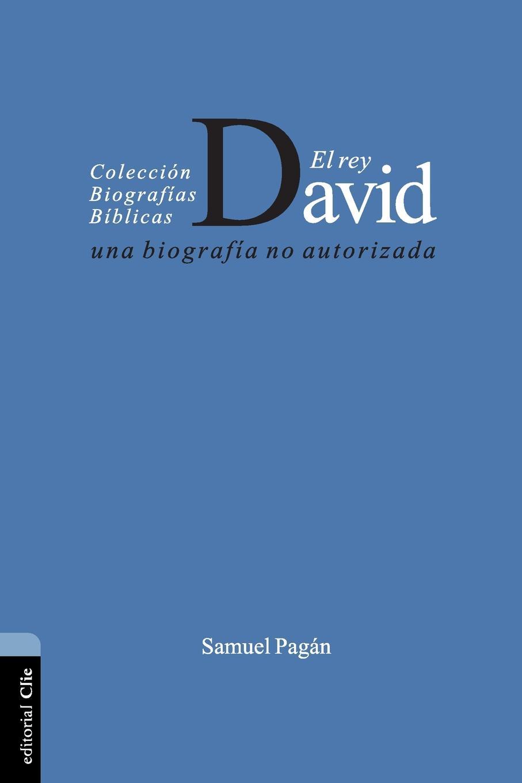 Samuel Pagán El Rey David. Una biografia no autorizada авиабилеты el al israel airlines