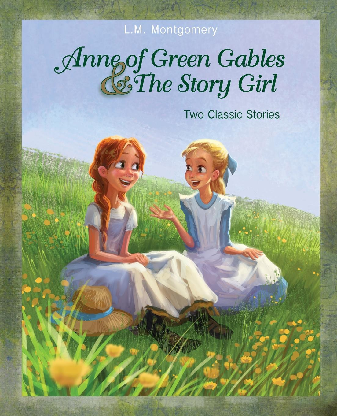 L. M. Montgomery Anne of Green Gables and The Story Girl anne eames two weddings and a bride