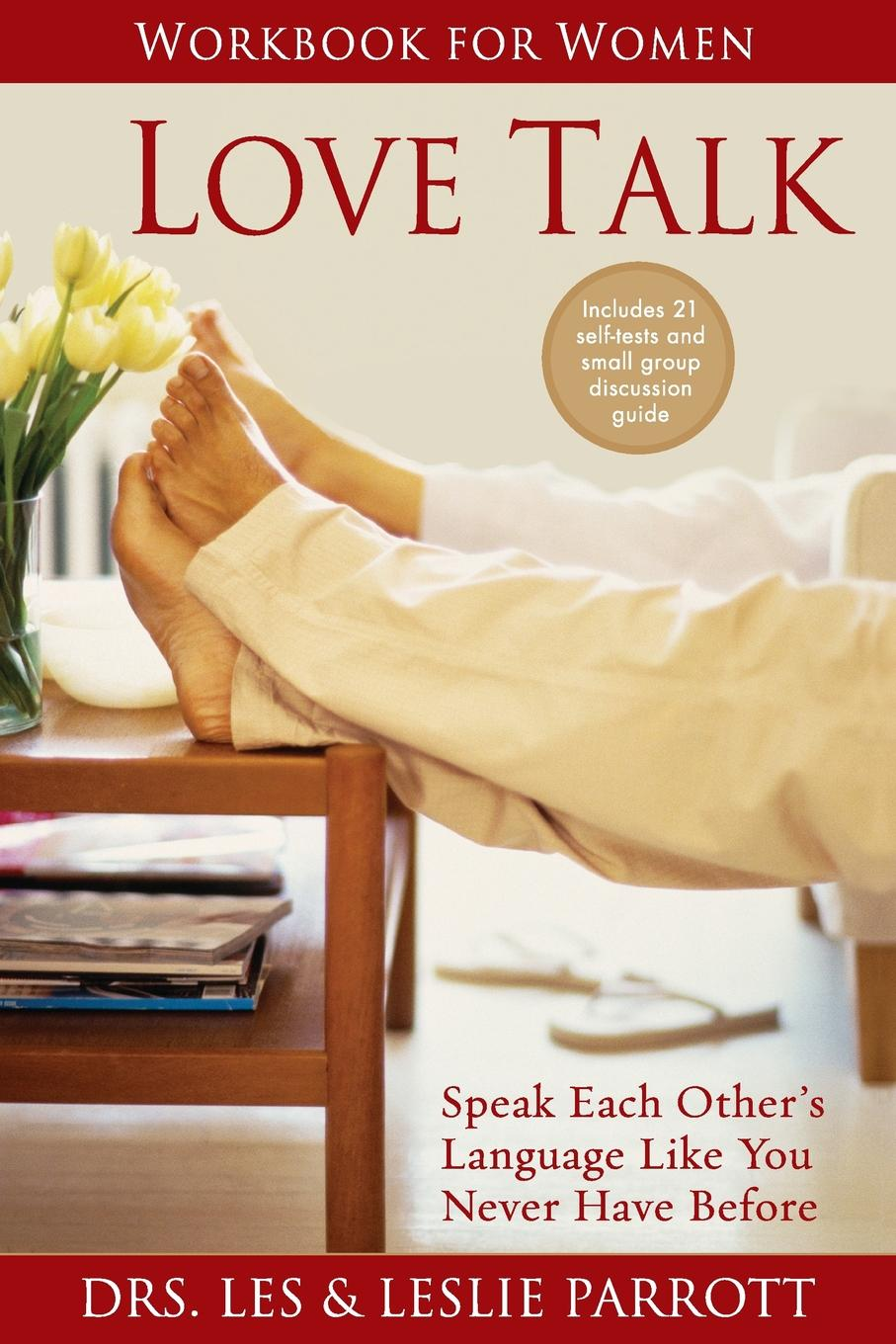 Les and Leslie Parrott Love Talk Workbook for Women. Speak Each Other.s Language Like You Never Have Before receiving love workbook