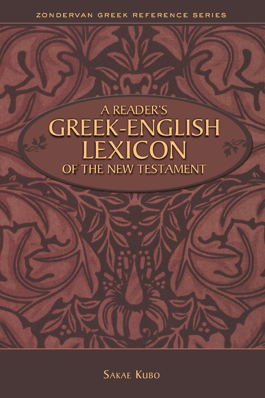 Sakae Kubo Reader.s Greek-English Lexicon of the New Testament недорго, оригинальная цена