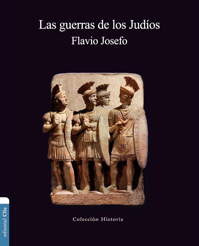 Flavio Josefo Las guerras de los Judios paul roth 1492bravura sefaradi la victoriosa saga de los judios expulsados de espana des el refugio holandes a la fundacion de nueva york