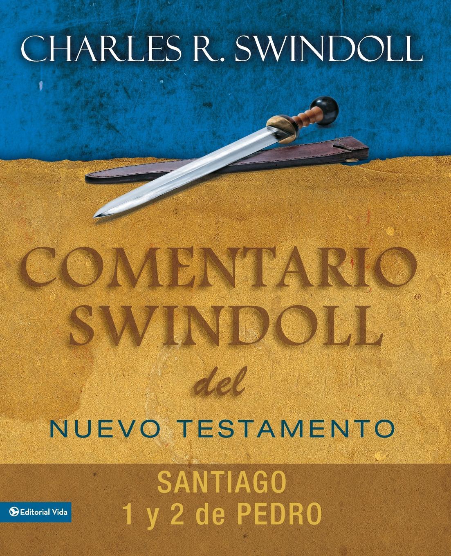 Charles R. Swindoll Comentario Swindoll del Nuevo Testamento. Santiago, 1 y 2 Pedro diabaruch profeta vecchio testamento secondolavolgata tradotto in linguaitaliana con annotazioni dichiarto