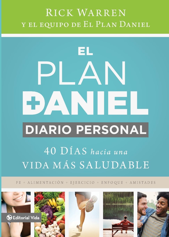 Rick Warren El plan Daniel, diario personal. 40 dias hacia una vida mas saludable vida festival 2018 abono 3 días