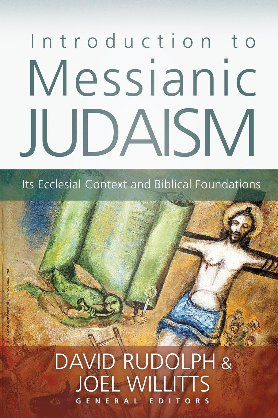 Introduction to Messianic Judaism. Its Ecclesial Context and Biblical Foundations цена