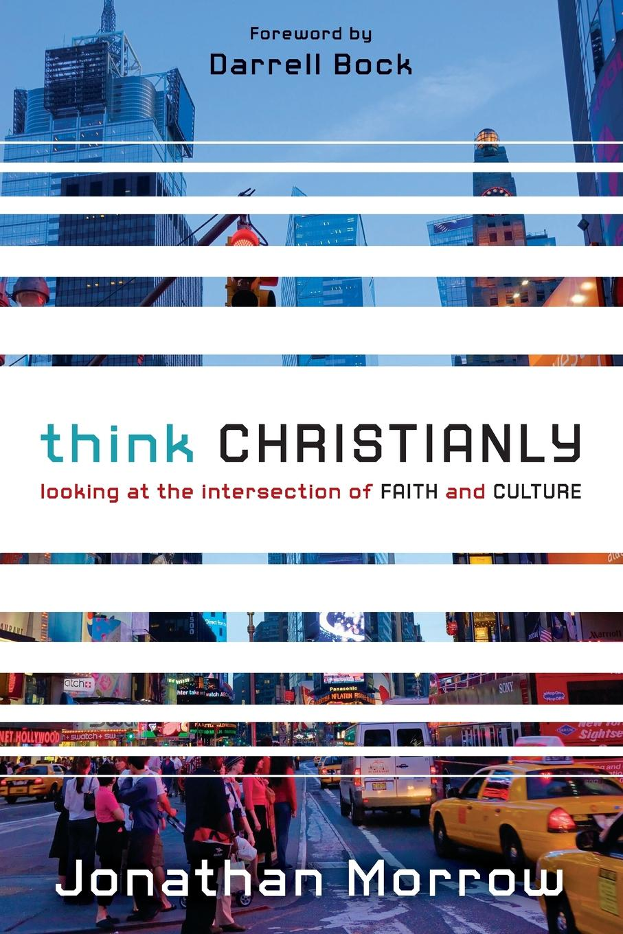 Jonathan Morrow Think Christianly. Looking at the Intersection of Faith and Culture watanabe wade o practical flatfish culture and stock enhancement