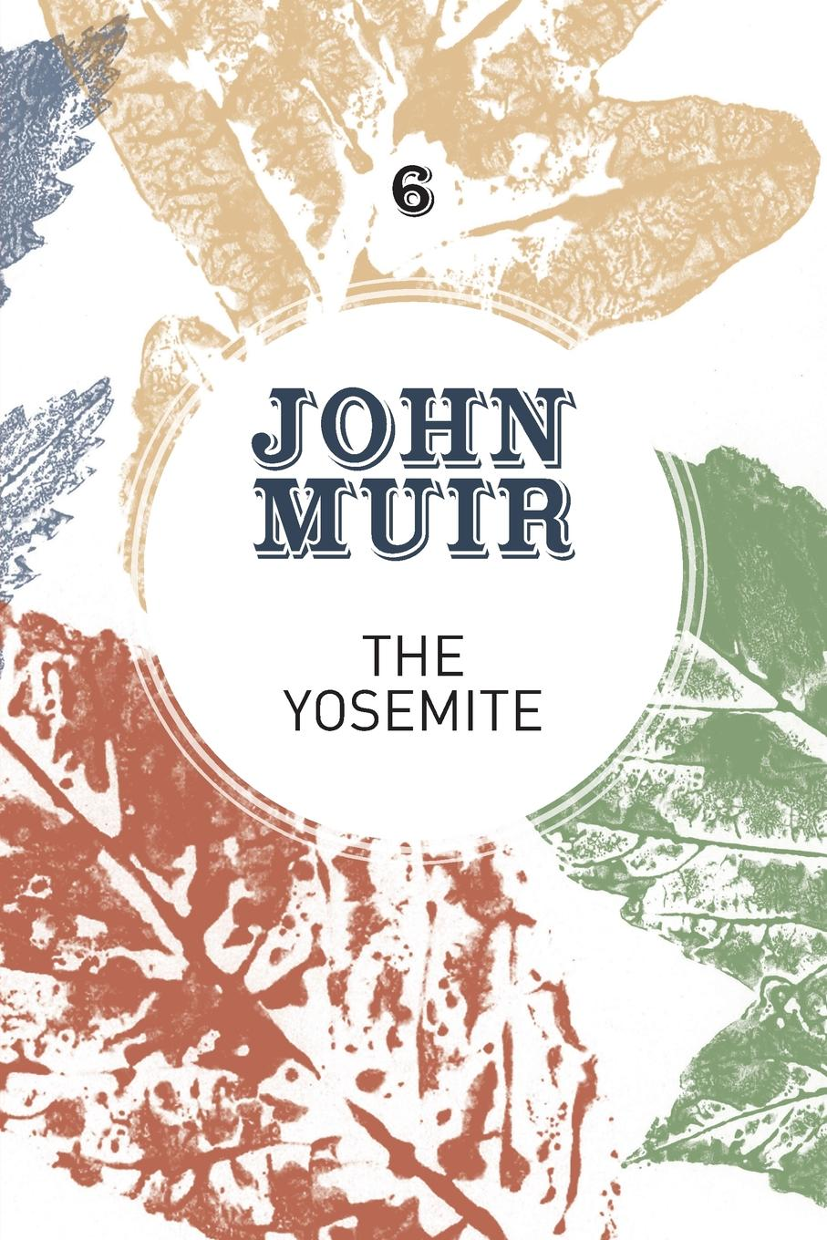 John Muir, Terry Gifford The Yosemite. John Muir.s quest to preserve the wilderness bellett john gifford the patriarchs