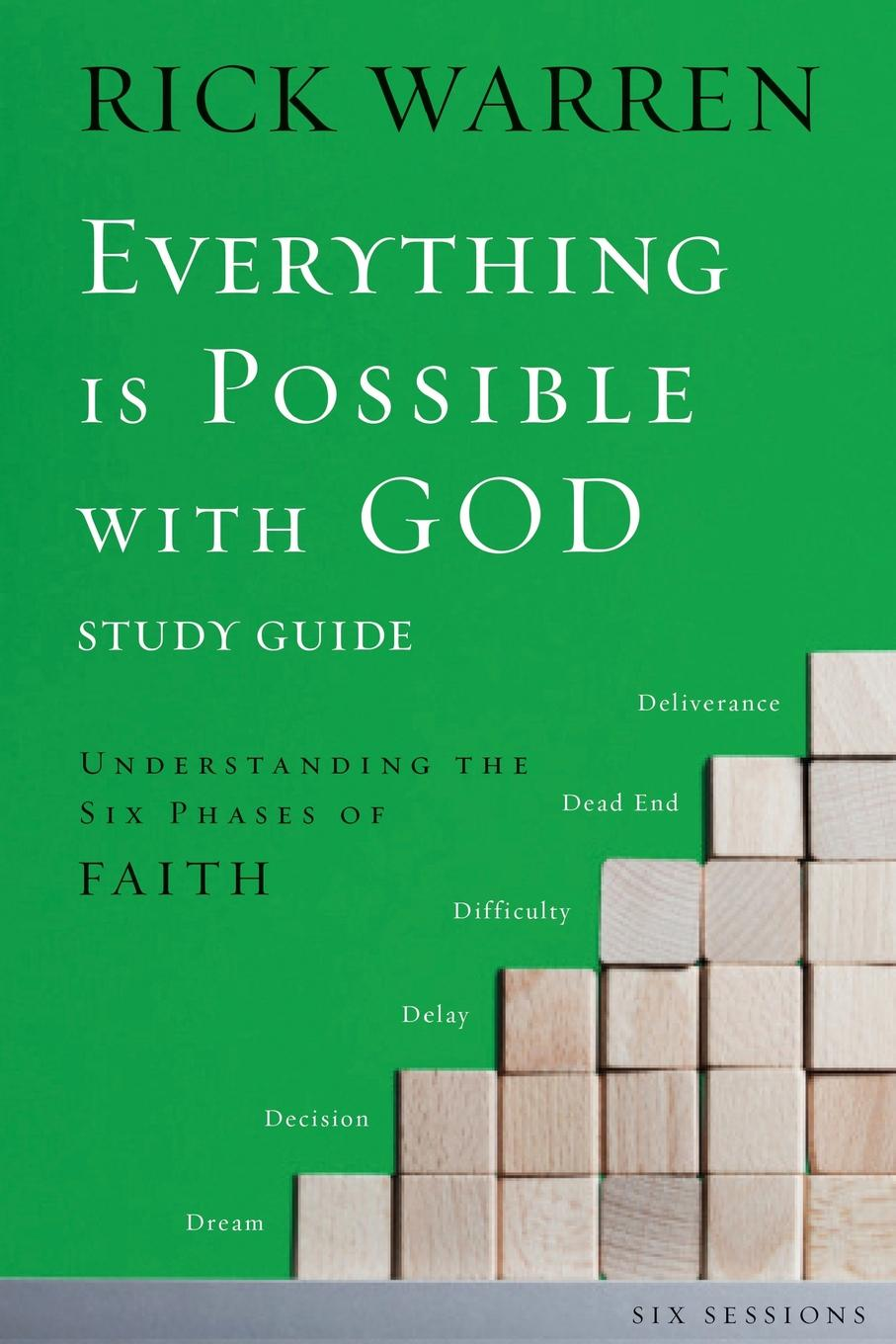 Rick Warren Everything is Possible with God Study Guide. Understanding the Six Phases of Faith все цены
