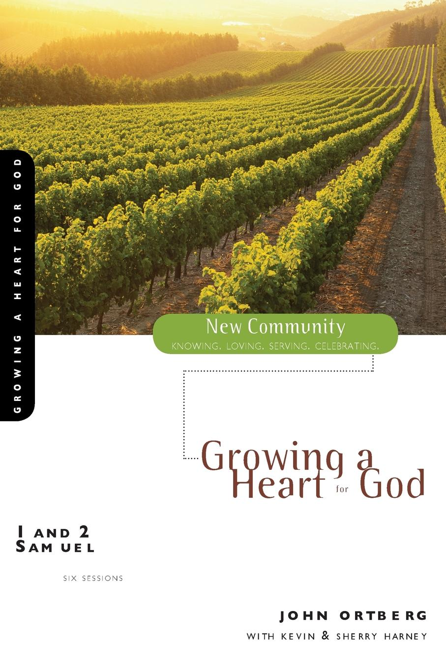John Ortberg 1 and 2 Samuel. Growing a Heart for God john greenfield power from on high