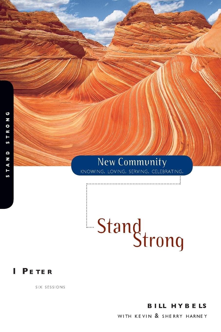 Bill Hybels 1 Peter. Stand Strong bill hybels sermon on the mount 1 connect with god