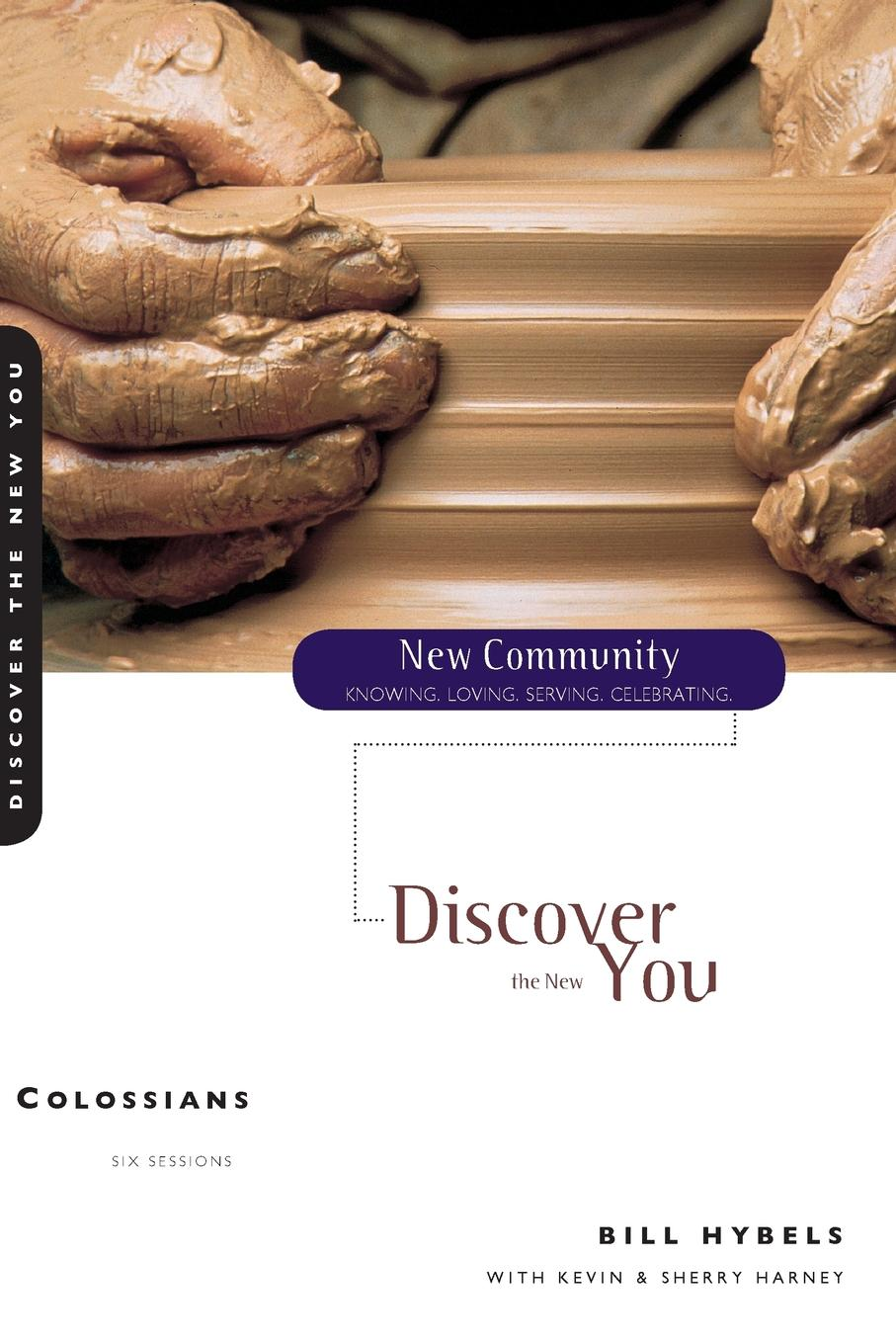 Bill Hybels Colossians. Discover the New You bill hybels sermon on the mount 1 connect with god