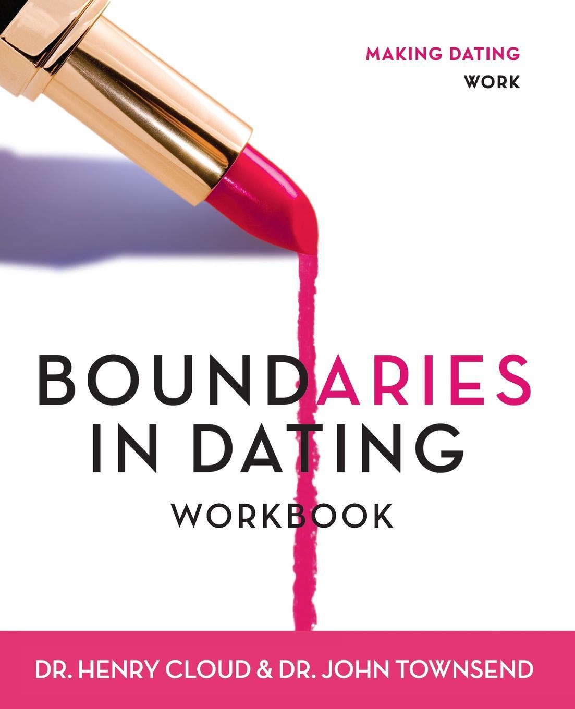 Henry Cloud, John Townsend Boundaries in Dating Workbook. Making Dating Work недорго, оригинальная цена
