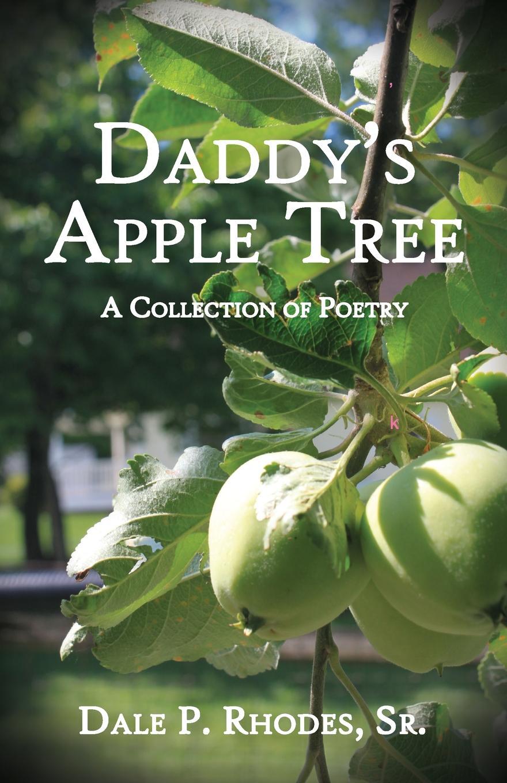 SR. Dale P Rhodes D Apple Tree