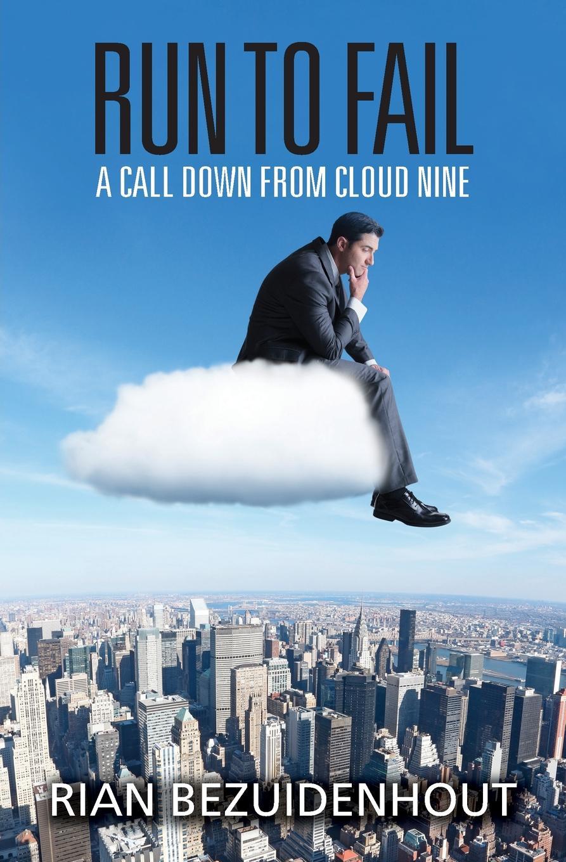 Rian Bezuidenhout Run to Fail. A call down from cloud nine