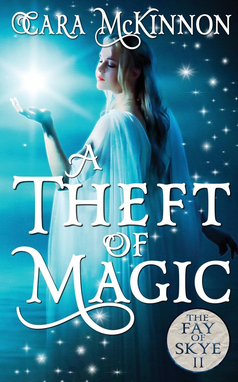 Cara McKinnon A Theft of Magic jones c the way to a woman s heart