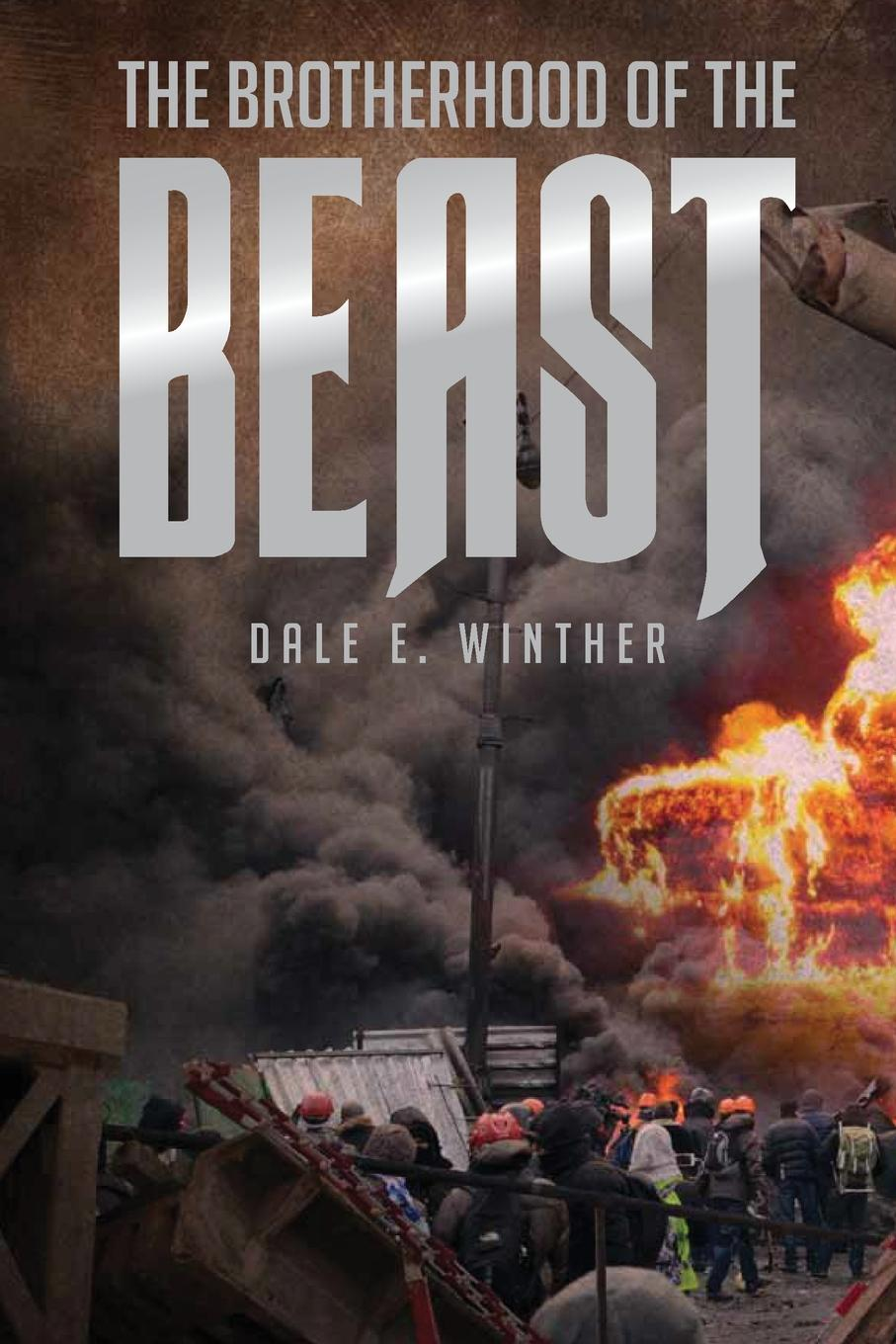 Dale E. Winther The Brotherhood of the Beast цена 2017