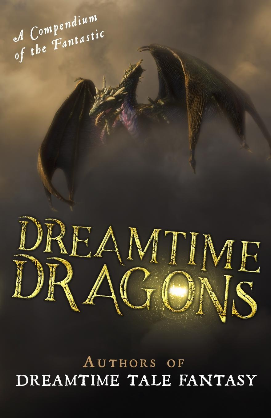Dreamtime Dragons the mystery of the fire dragon