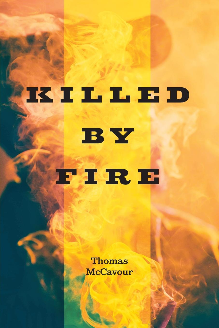 Thomas McCavour Killed by Fire beverly bird in the line of fire