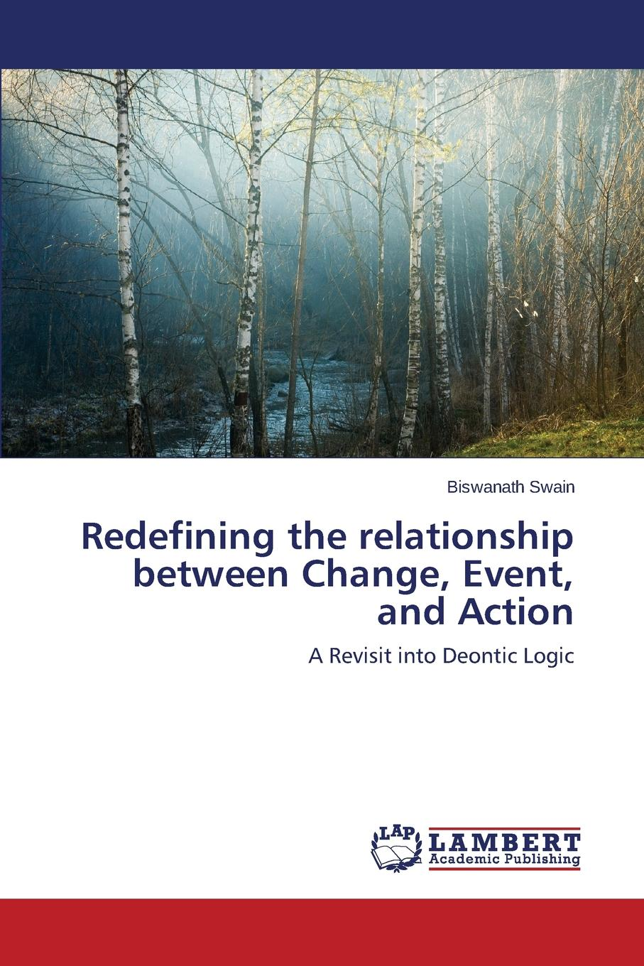 Swain Biswanath Redefining the Relationship Between Change, Event, and Action motivation and action