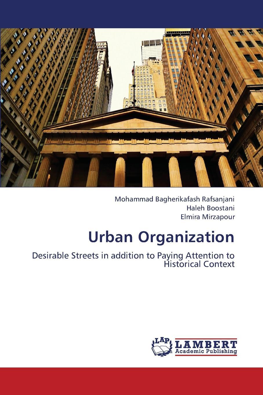 лучшая цена Bagherikafash Rafsanjani Mohammad, Boostani Haleh, Mirzapour Elmira Urban Organization