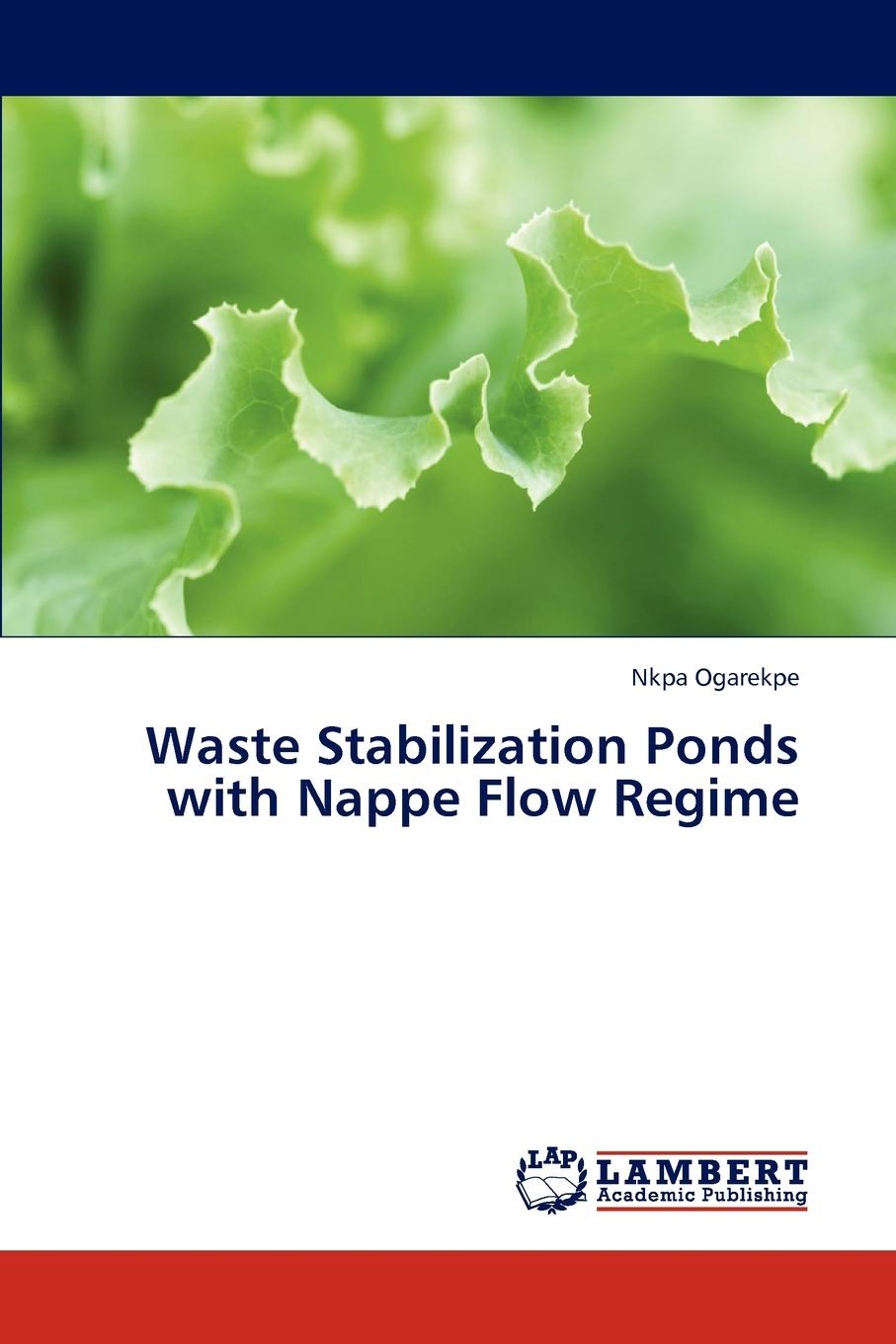 Ogarekpe Nkpa Waste Stabilization Ponds with Nappe Flow Regime