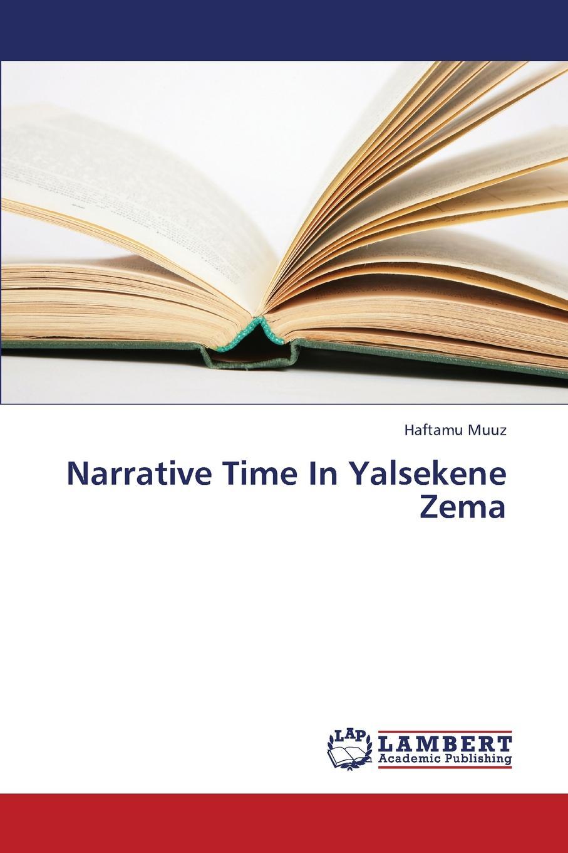 Muuz Haftamu Narrative Time in Yalsekene Zema точечный светильник donolux sa1522 alu