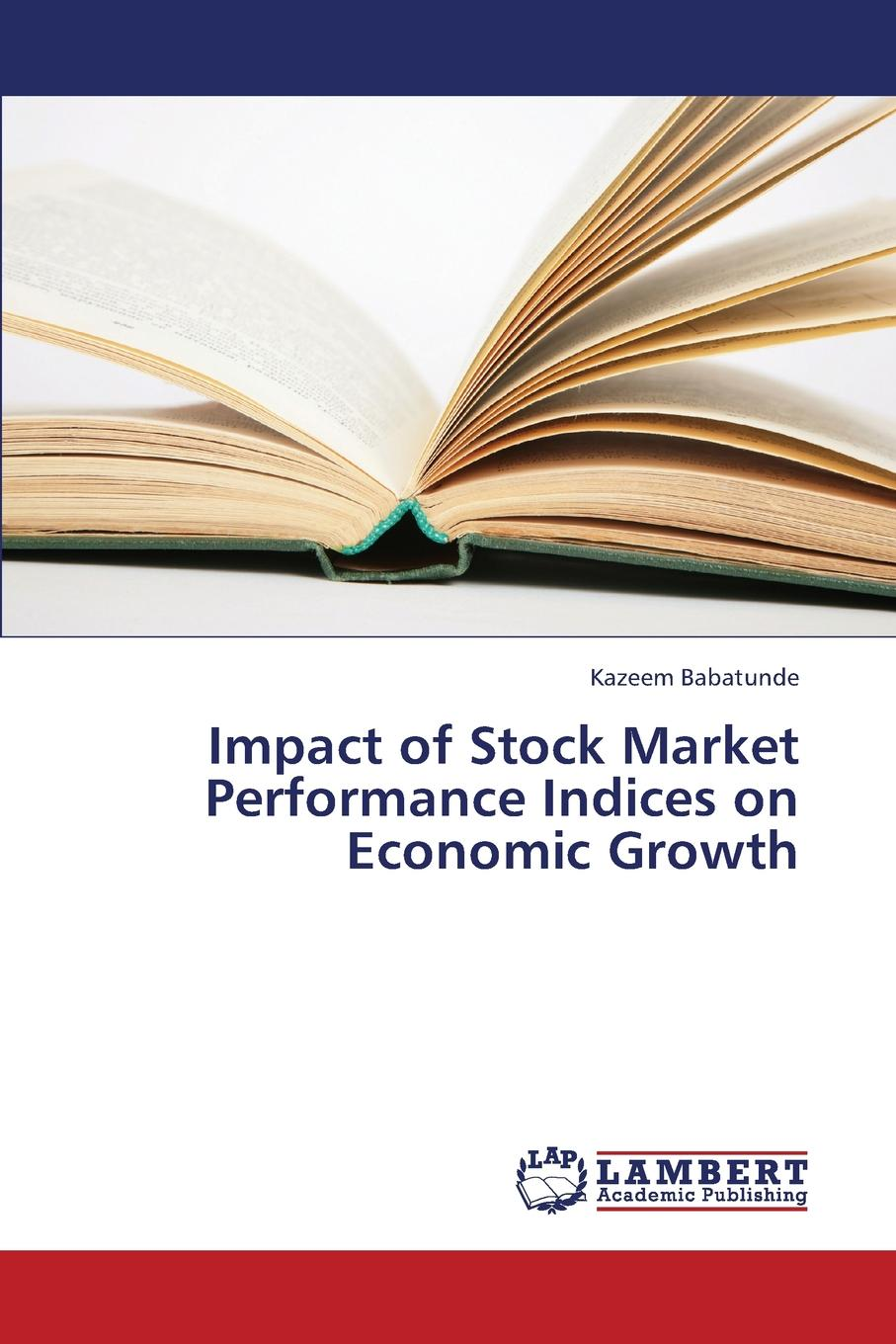 Babatunde Kazeem Impact of Stock Market Performance Indices on Economic Growth new in stock xws4815