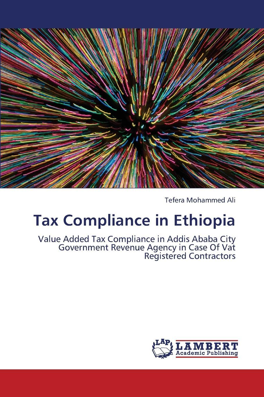 Ali Tefera Mohammed Tax Compliance in Ethiopia недорго, оригинальная цена