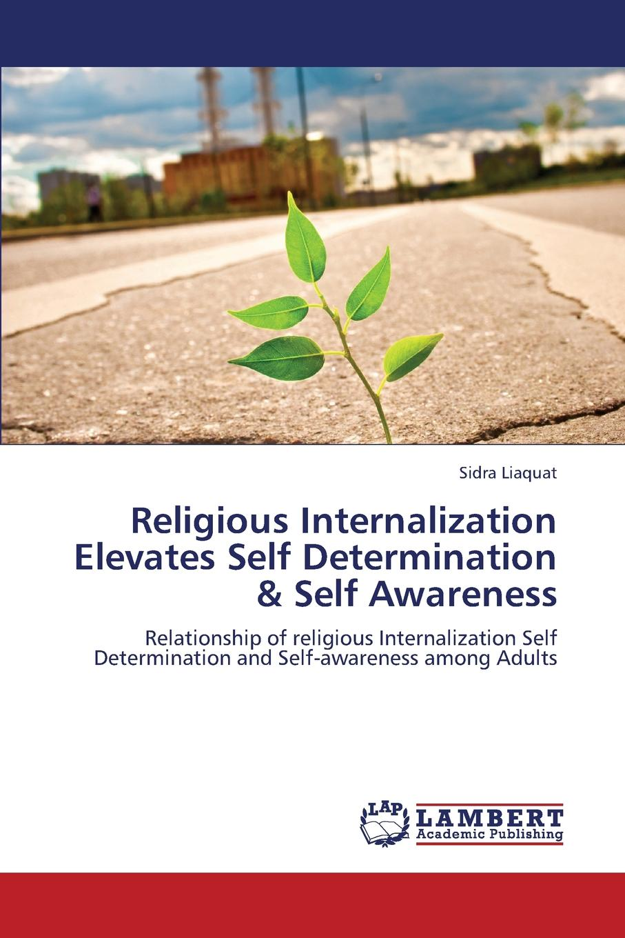 Liaquat Sidra Religious Internalization Elevates Self Determination . Self Awareness between self and others