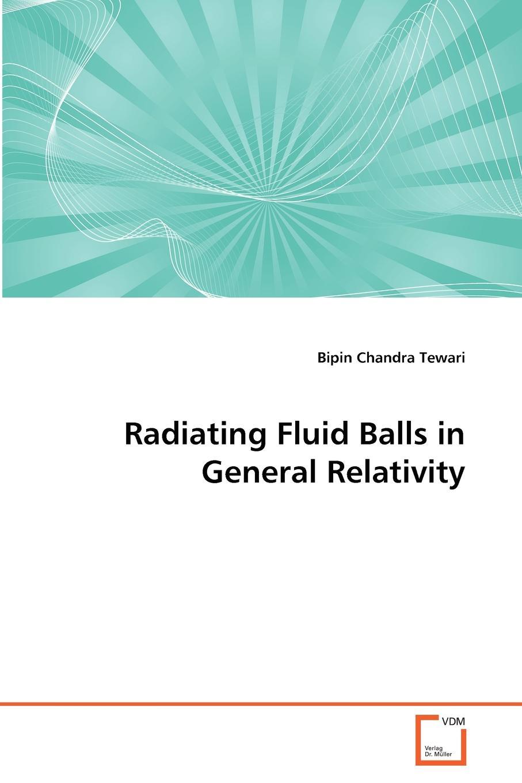 цены на Bipin Chandra Tewari Radiating Fluid Balls in General Relativity  в интернет-магазинах