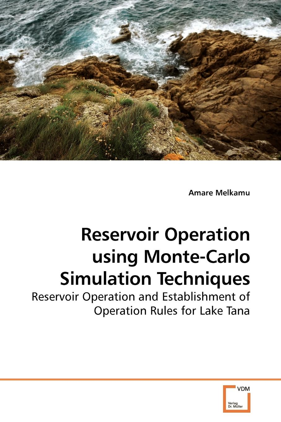 лучшая цена Amare Melkamu Reservoir Operation using Monte-Carlo Simulation Techniques