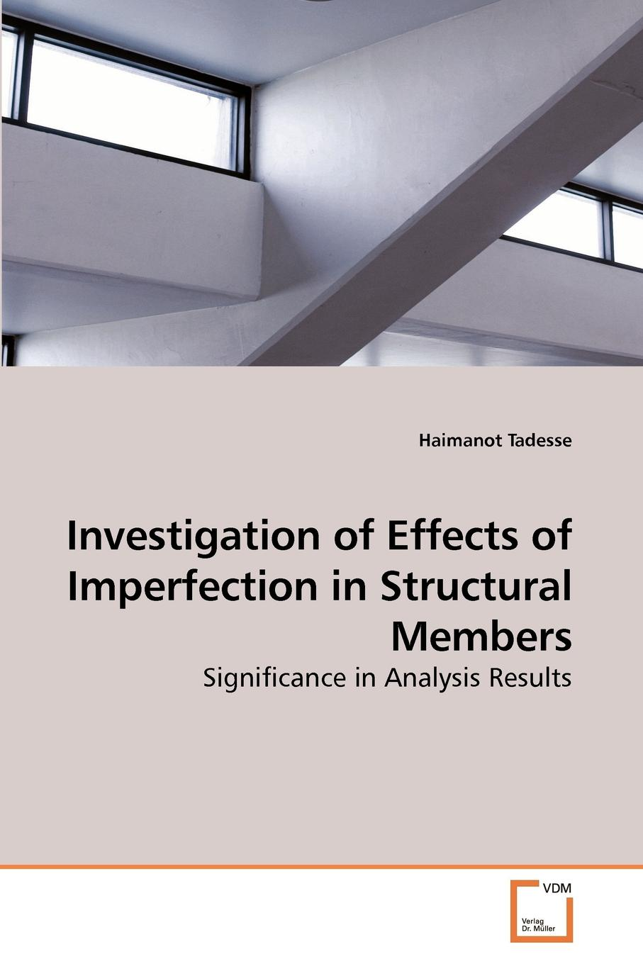 Haimanot Tadesse Investigation of Effects of Imperfection in Structural Members