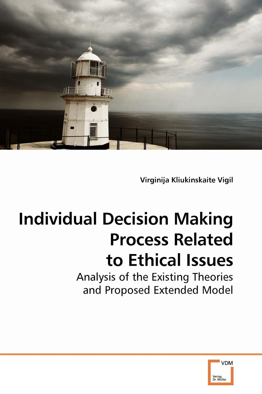 цены на Virginija Kliukinskaite Vigil Individual Decision Making Process Related to Ethical Issues  в интернет-магазинах