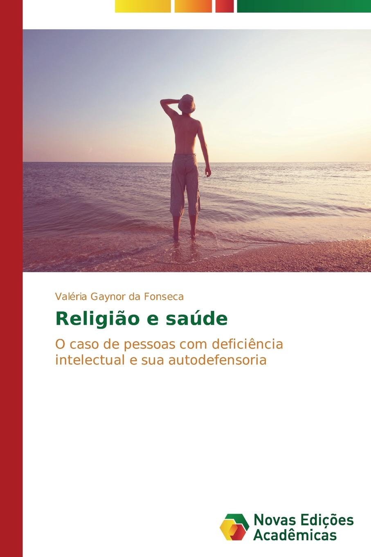 da Fonseca Valéria Gaynor Religiao e saude roberta graziano counseling alimentar como motivar as pessoas a modificar os hábitos alimentares