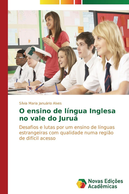 Januário Alves Sílvia Maria O ensino de lingua Inglesa no vale do Jurua macieira kettle waggnoor planejando para o ensino da contabilidade basica