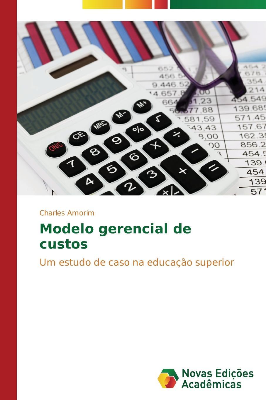 Amorim Charles Modelo gerencial de custos macieira kettle waggnoor planejando para o ensino da contabilidade basica