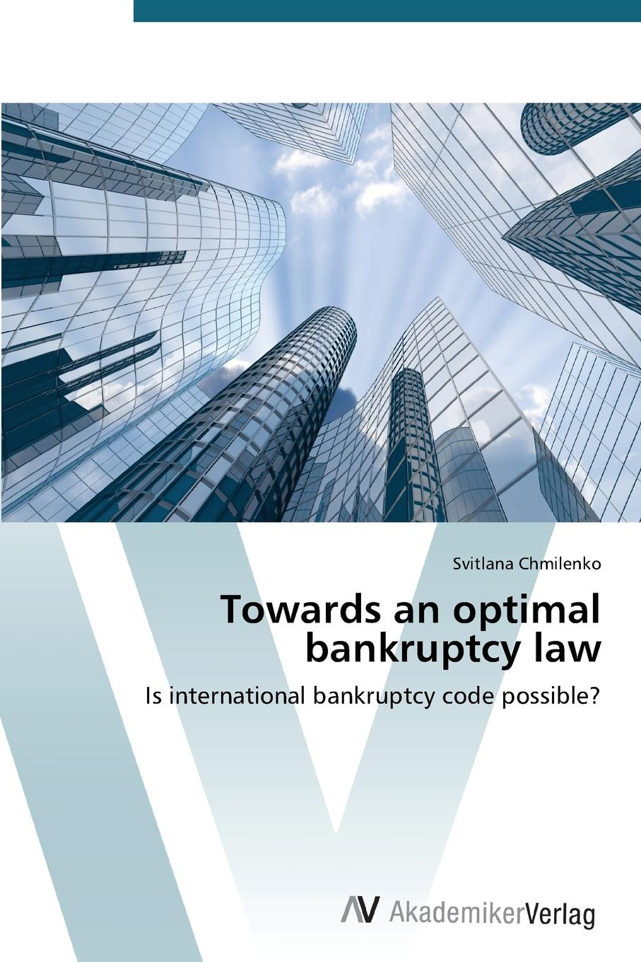 Chmilenko Svitlana Towards an optimal bankruptcy law mahmudul hasan review of the current legal and institutional mechanisms in relation to the environment pollution control in bangladesh
