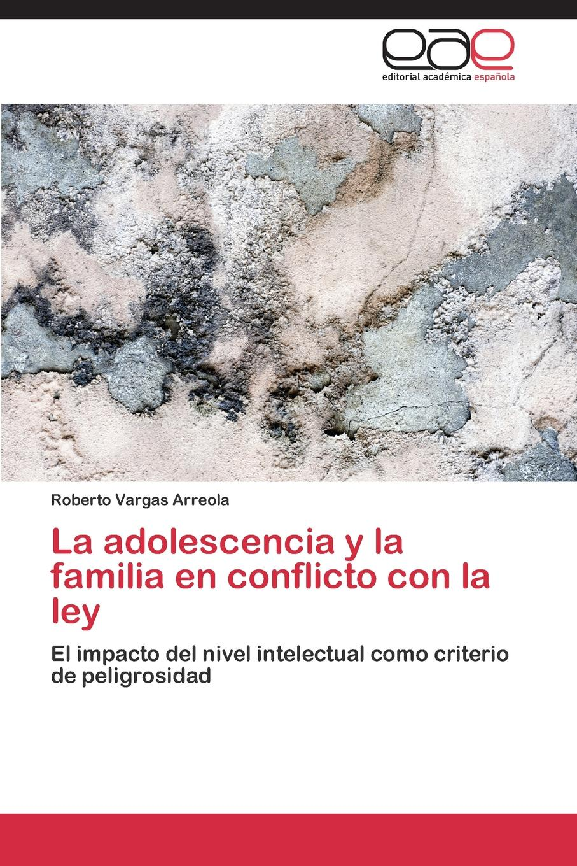 Vargas Arreola Roberto La Adolescencia y La Familia En Conflicto Con La Ley idelbrando romero penna la ley en el tiempo y en el espacio e interpretacion de la ley