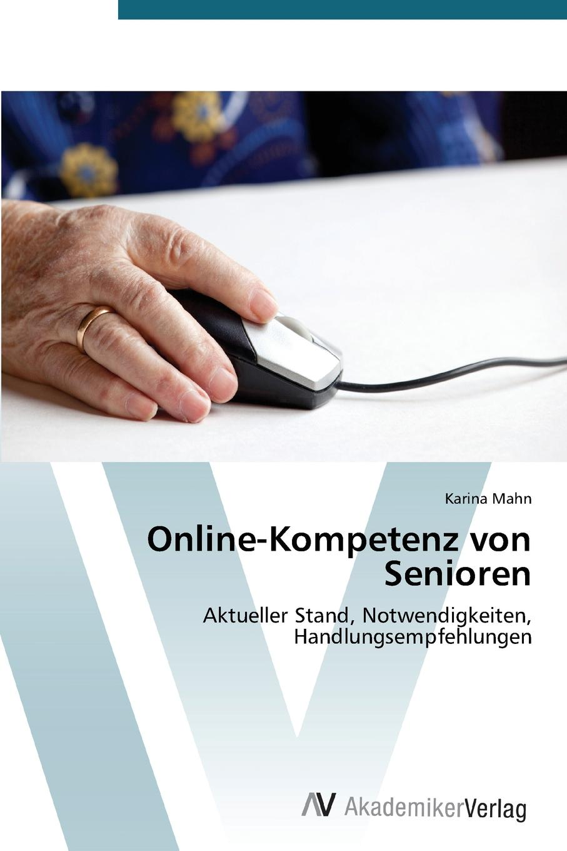 Mahn Karina Online-Kompetenz Von Senioren stefan trattner die generation 50plus