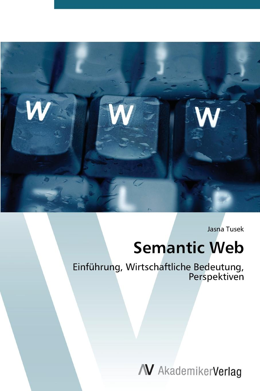 лучшая цена Tusek Jasna Semantic Web