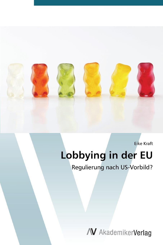 Kraft Eike Lobbying in Der Eu цена и фото