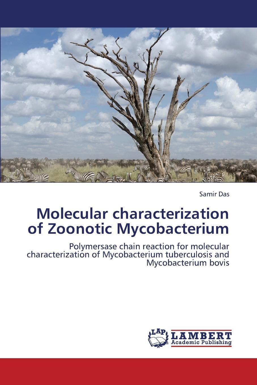 Das Samir Molecular Characterization of Zoonotic Mycobacterium mycobacterium abscessus