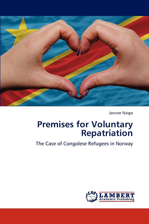 Janvier Nzigo Premises for Voluntary Repatriation aspects of refugee socio cultural integration