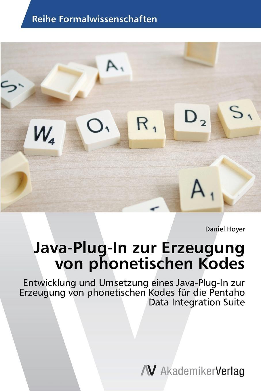 Hoyer Daniel Java-Plug-In Zur Erzeugung Von Phonetischen Kodes